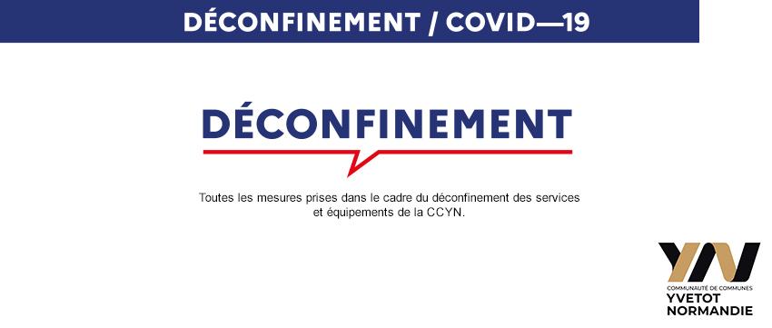 PLAN DE DECONFINEMENT DES SERVICES ET EQUIPEMENTS DE LA CCYN